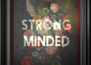 Strong Minded by Dangerous Minds