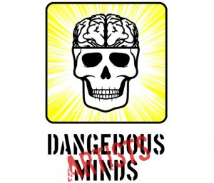 Dangerous Minds Artists